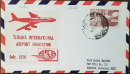 1970 Tijuana International Airport Dedication  First Day Cover - $9.95