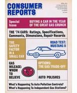 ORIGINAL Vintage April 1974 Consumer Reports Magazine Autos Cars Issue - $14.84