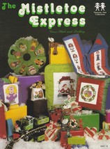 Mistletoe Express, Vanessa-Ann Christmas Cross Stitch & Quilting Pattern... - $4.95