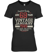Vintage Legends Born In JANUARY 1949 Being 69 Yrs Years Old - $19.99+