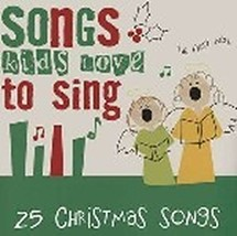 CHRISTMAS SONGS KIDS LOVE TO SING by Various