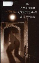 Raffles, the Amateur Cracksman (Black Dagger Crime) [Hardcover] Hornung, E.W. image 1