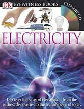 DK Eyewitness Books: Electricity: Discover the Story of Electricity from... - $16.82