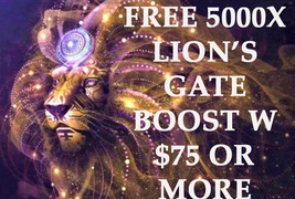 THROUGH SUN 8/8 FREE W $75 LION'S GATE PORTAL OPENING 5000X BOOST ALL MAGICK  - Freebie