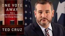One Vote Away: How a Single Supreme Court Seat HB 2020 by Ted Cruz - $10.95