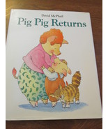 David McPhail Pig Pig Returns - $9.99