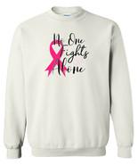 No One Fights Alone Breast Cancer Awareness Crewneck Sweatshirt Pink Adu... - $19.79+