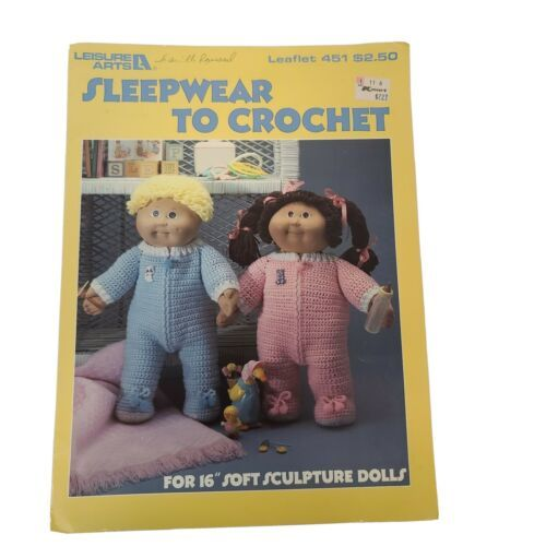 "Leisure Arts Sleepwear to Crochet Leaflet Booklet #451 for 16"" Sculpture Dolls - $7.86"