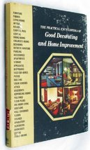 The Practical Encyclopedia of Good Decorating and Home Improvement, Volu... - $5.94