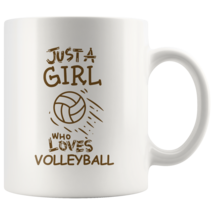 Just a Girl Who Loves Volleyball 11oz Ceramic Coffee Mug Gift Brown Text - $19.95