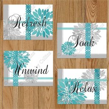 Gray Teal Bathroom Wall Word Art Picture PRINTS Decor Floral Relax Unwind Soak + - $13.99