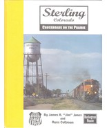 ~~~U.P.~STERLING, COLORADO~Crossroads on the Prairie~USED~Signed 1st Ed~... - $39.99