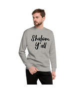 Shalom Y'all-  Unisex Fleece Pullover (grey print/Shalom/Peace to all/pe... - $31.60+