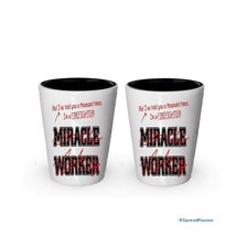 I'm a Firefighter shot glass- Not a Miracle Worker -Firefighter Gifts (2) - $17.59