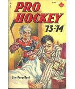 PRO HOCKEY 73-74, Jim Proudfoot - BOBBY ORR, PHIL ESPOSITO, BOBBY CLARKE, MORE! - $16.20