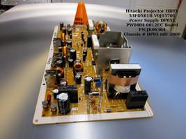 Hitachi Projector Hdtv 53FDX01B V0J15701 Power Supply DP051 PW0404 0012EC - $23.38