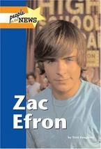 Zac Efron (People in the News) [Hardcover] [Dec 05, 2007] Dougherty, Terri