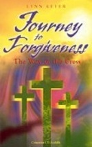 JOURNEY TO FORGIVENESS BOOK/CD by Lynn Geyer