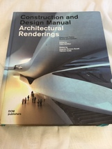 Architectural Renderings : Construction and Design Manual (KF) - $18.05