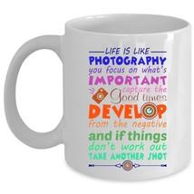 Life Is Like Photography Cup, Gift For Photographer Mug (Coffee Mug - White) - $17.99