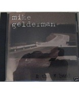 Mike Gelderman & the X Band, Music LN CD Disk with all Artwork, in Jewel... - $8.90