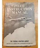 Pilot Instruction Manual Illustrated The Federal Aviation Agency  - Hard... - $9.89