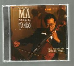 YO  YO  MA * SOUL OF THE TANGO * THE MUSIC OF ASTOR PIAZZOLLA ~  CD - $3.00