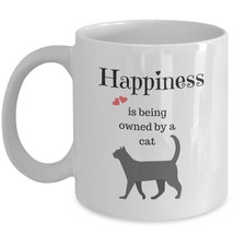 Cat Coffee Mug Gift Happiness is Being Owned by a Cat Lady Mom Girlfriend White - $18.57+