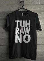 Tuh raw no Men's T-Shirt - Custom (2947) - $19.12+