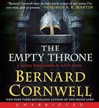 The Empty Throne CD: A Novel (Saxon Tales) [Audio CD] Cornwell, Bernard ... - $9.25