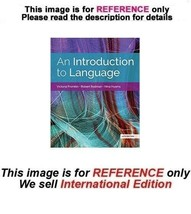 An Introduction to Language, 11th (International Edition) - $59.90