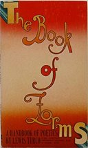 The Book of Forms A Handbook of Poetics [Mass Market Paperback] Turco, L... - $7.95