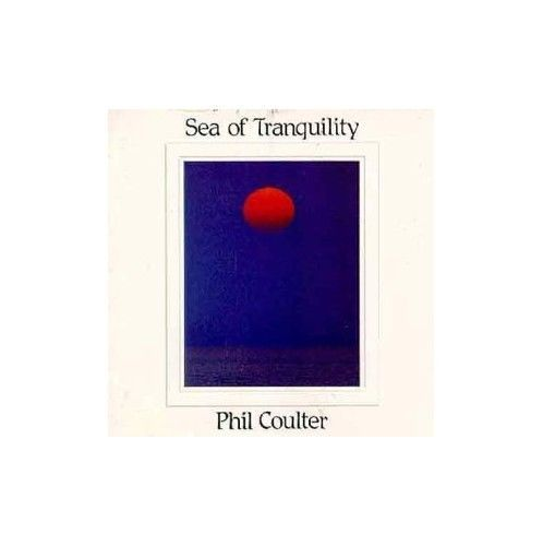 Sea of tranquility by phil coulter