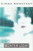 Linda Ronstadt Winter Light Cassette - $2.50