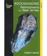 Rockhounding Pennsylvania and New Jersey ~ Rockhounding - $16.95