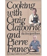 Cooking with Craig Claiborne and Pierre Franey - Hardcover - Very Good - $2.35