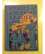Stories of American Leaders Heard King 1941 USED Hardcover Book - $0.99
