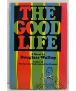 The Good Life by Douglass Wallop - $4.75
