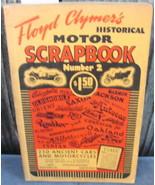 Floyd Clymer's Historical Motor Scrapbook No. 2 - $40.00