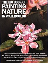 The Big Book of Painting Nature in Watercolor [Paperback] John Shaw and ... - $9.95
