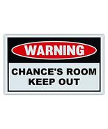 Novelty Warning Sign: Chance's Room Keep Out - For Boys, Girls, Kids, Ch... - $9.99