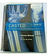 RARE TEXTBOOK - Casted by Arun Sayal - Course Manual 3rd ED - ER Orthope... - $59.17