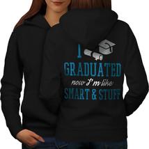 Graduation Sweatshirt Hoody Smart & Stuff Women Hoodie Back - $21.99+