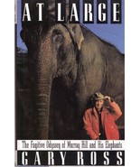 At Large: The Fugitive Odyssey of Murray Hill and His Elephants : New Ha... - $11.50