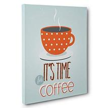 Time For Coffee Canvas Wall Art - $34.65
