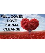 27X FULL COVEN CLEANSE & RELEASE KARMIC LOVE DEBTS & ENERGIES Magick 96 ... - $38.00