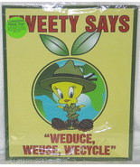"Tweety Bird Says ""Weduce, Weuse, Wecycle"" Animation Art Ad Tin Sign Post... - $11.64"