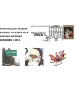 Halfway to North Pole 45th Parallel Station Dec 1 2018 Gaylord MI SC#52331 - €2,28 EUR
