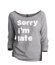 Thread Tank Im Late Women's Slouchy 3/4 Sleeves Raglan Sweatshirt Sport Grey - $24.99+