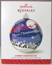 A MERRY CHRISTMAS EVE 2014 Hallmark Christmas Holiday Ornament NIB Snowy... - $9.50